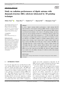 Study on radiation performances of dipole antenna with diamond-structure EBG substrate fabricated by 3D printing technique