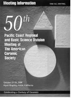 50th Pacific Coast Regional and Basic Science Division Meeting of The American Ceramic Society 1998 Fall Meeting